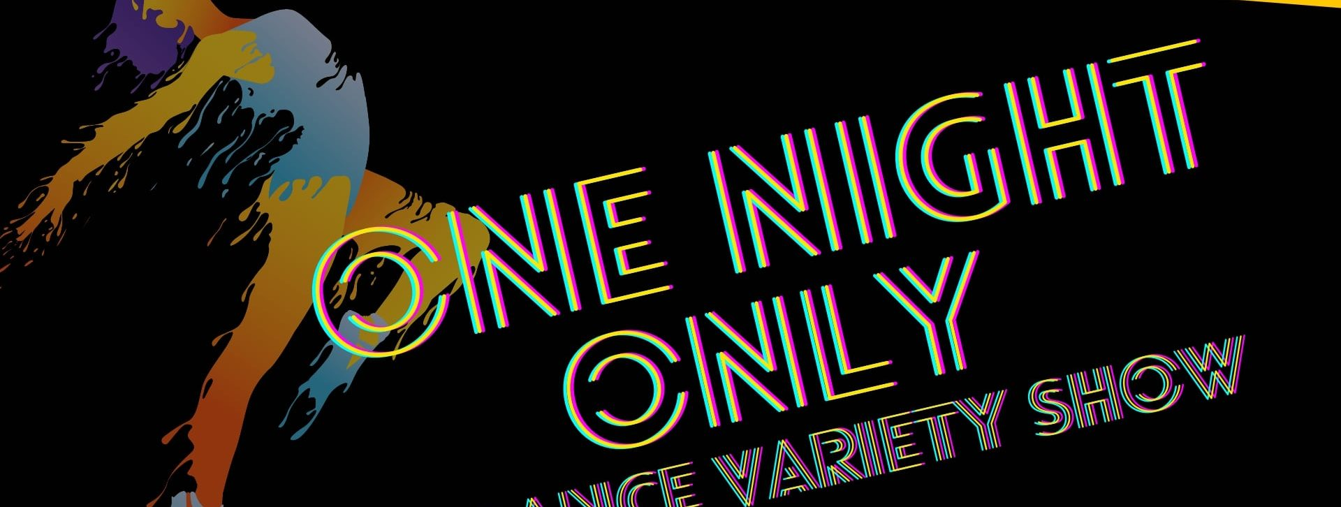 One Night Only – A Dance Variety Show