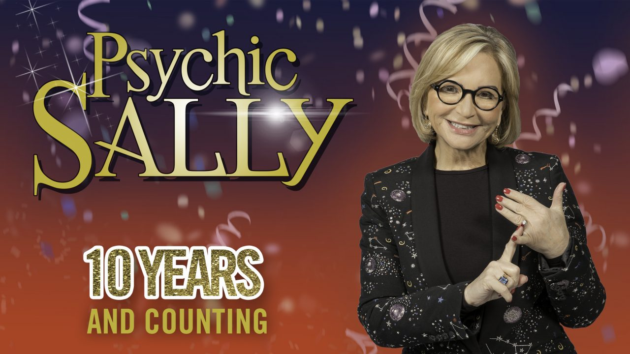 Psychic Sally: 10 Years and Counting…