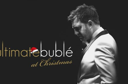 Ultimate Bublé at Christmas